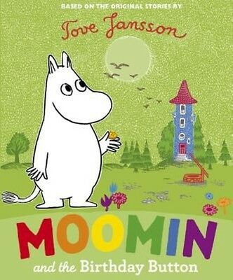 Moomin and the Birthday Button by Tove Jansson Hardcover Book (English)