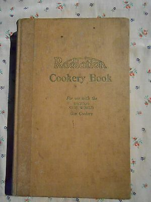 Radiation  Cookery Book Old First Pub 1927 Antique
