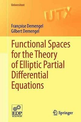 Functional Spaces for the Theory of Elliptic Partial Differential Equations by F