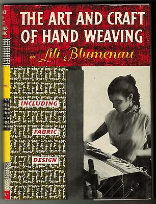 Vintage The Art & Craft Of Hand Weaving Fabric Design Lili Blumenau Book