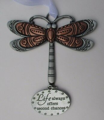 aa Life always offers second chances DRAGONFLY Let your Spirit Soar ORNAMENT