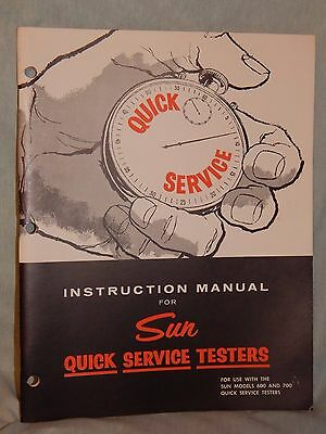 Vintage 1960, Sun Quick Service Testers Instructions Manual, Models 600 - 700