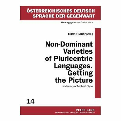 Non-Dominant Varieties Pluricentric Languages. Getting Picture Mu… 9783631620243