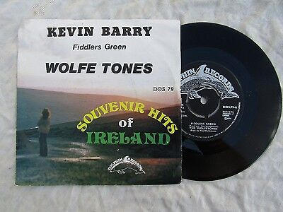 WOLFE TONES WOLFETONES FIDDLERS GREEN / KEVIN BARRY Dolphin  79 picture sleeve