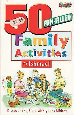 50 Fun Filled Activities with Ishmael: Discover the Bible with Your Children