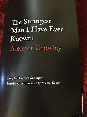 Aleister Crowley: The Stangest Man I Have Known by Hereward Carrington 1 of 93