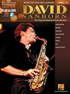 David Sanborn - Saxophone Play-Along Volume 8 - Sax Music Book with Audio Access