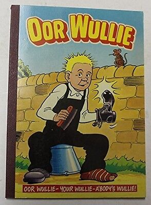 Oor Wullie 1989 :, Good Condition Book, No Author, ISBN 085116434X