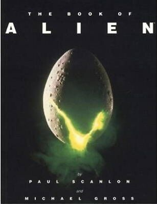 The Book of Alien by Paul Scanlon Paperback Book (English)