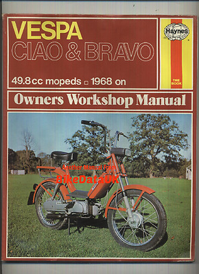 Vespa Mopeds (1968-1977) Haynes Work Shop Manual Repair Book 50 Ciao Bravo