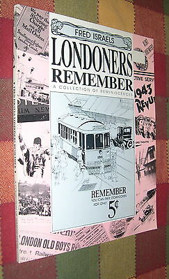 Londoners Remember:A Collection of Reminiscences by Fred Israels 1989
