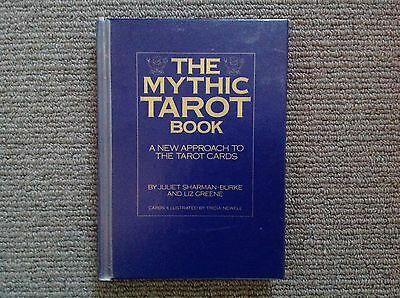 The Mythic Tarot A New Approach to the Tarot Cards (BOOK)