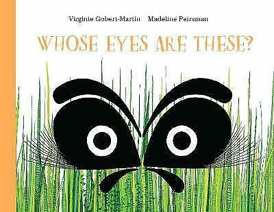 Whose Eyes Are These? / Virginie Gobert-Martin	9781849765060