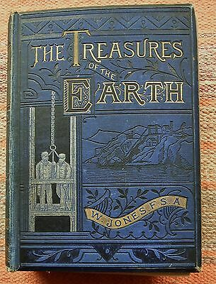 Antique book Treasures of the Earth by William Jones. 2nd.edition. Great for age