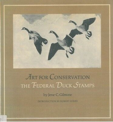 Art for Conservation: The Federal Duck Stamps by Jene C. Gilmore