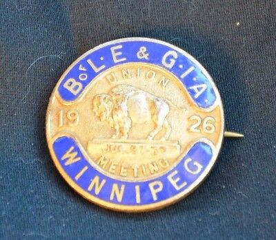 B of L.E & G.I.A Enamelled Union Meeting Pin Winnipeg 1926 July 27-30 Excellent!