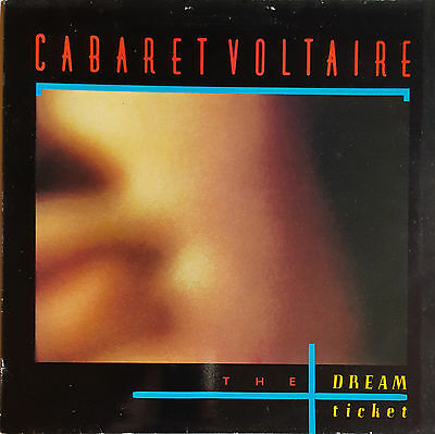 "Cabaret Voltaire ‎– The Dream Ticket 12"" Vinyl"