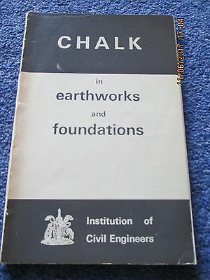 1966 Institution of Civil Engineers Chalk in Earthworks and Foundations Book