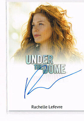 Under The Dome Rachelle Lefevre  Autograph