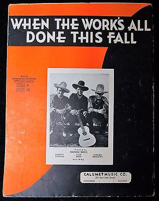 """When The Works all done this Fall""""Ranch Boys""""- Country 1935 Sheet Music"""