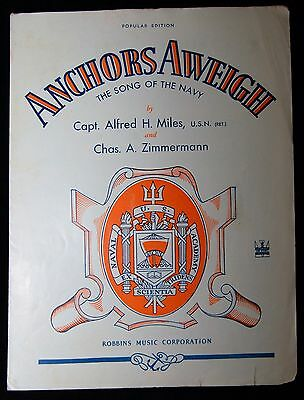 Anchors Aweigh - Song of the Navy Capt. Alfred H.Miles USN 1943 WWII Sheet Music
