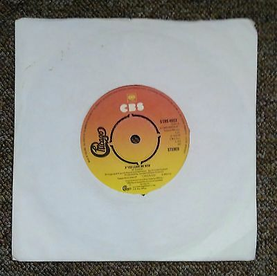 "Chicago If You Leave Me Now Vinyl 7"" Single 1976"
