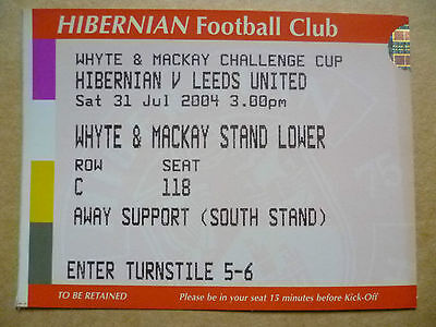 Ticket- Whyte & Mackay Challenge Cup- HIBERNIAN v LEEDS UNITED, 31 July 2004