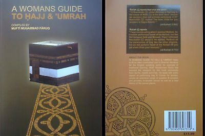 A Woman's Guide To Hajj And Umrah by Mufti Muhammad Faruq