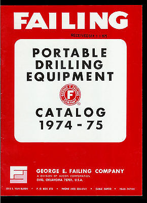 Rare 1974-75 George E Failing Portable Drilling Equipment Catalog Oil Rig Augers