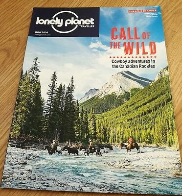 Lonely Planet Traveller Magazine June 2016 Canadian Rockies Andes Spain Tokyo