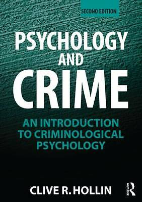 Psychology and Crime: An Introduction to Criminological Psychology, Very Good Co