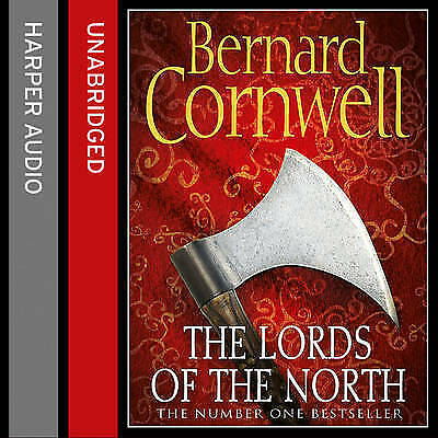 The Lords of the North (The Last Kingdom Series, Book 3), Cornwell, Bernard, New