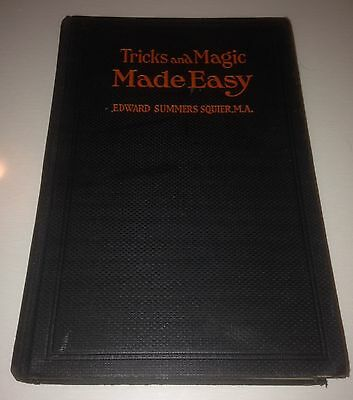 Tricks And Magic Made Easy 1919 Edward Summers Squire M.A.