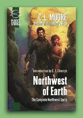 C. L. Moore *northwest Of Earth *2009 Sfbc Edition *brand New Hardcover