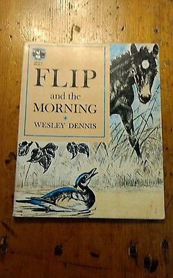 Vintage Children's Horse Book FLIP AND THE MORNING By Wesley Dennis 1978