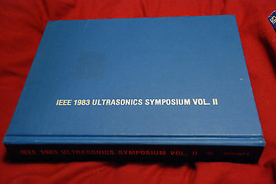 Ieee 1983 Ultrasonics Symposium Vol Ii 2 Proceedings Atlanta Georgia Book Rare