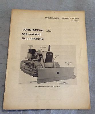 John Deere 1010 Crawler 610 and 620 Bulldozer pre delivery instructions PDI-U158
