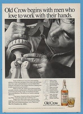 1971 Old Crow Whiskey begins with men who love to work with their hands photo ad