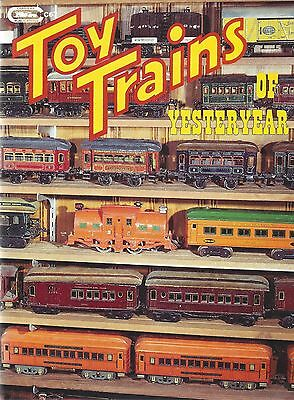 TOY TRAINS of YESTERYEAR: 1900-1939: The Early Toy Train Makers (NEW BOOK)