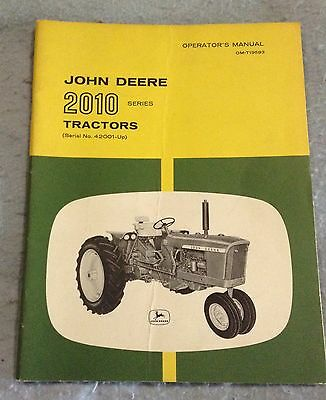 John Deere 2010 Series Tractors SN 42001-Up Operators Manual OM-T19593