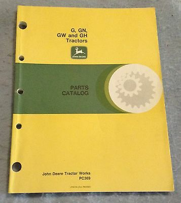 John Deere G GN GW GH Tractor Parts Catalog PC369
