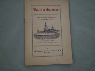 Vtg Battle Of Santiago Booklet Published 1913