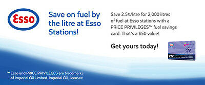 Fuel Saving Esso Price Privileges E-Card Save 2.5c/L on 2000L that's a $50 value