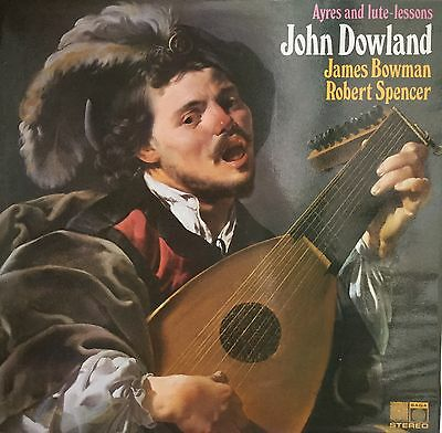 Vinyl LP: Ayres and Lute Lessons. John Dowland. James Bowman, Robert Spencer.
