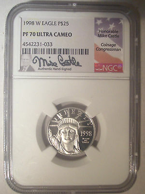 1998-W $25 Dollar PLATINUM Eagle NGC PF70 PR70 Proof UC $600+ Mike CASTLE Signed