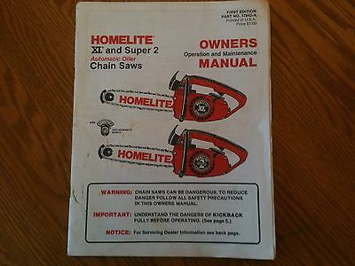 Homelite XL and Super2 chainsaw  instruction owners manual .. vintage 1970's