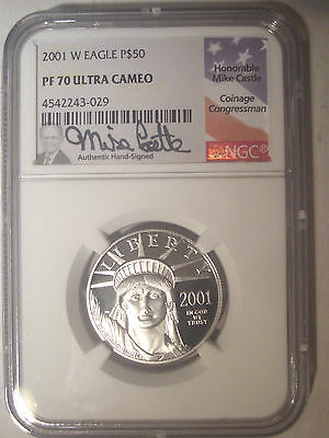 2001-W $50 Dollar PLATINUM Eagle NGC PF70 PR70 Proof $1,150++ Mike CASTLE Signed
