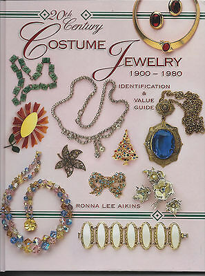 20th Century Costume Jewelry 1900-1980 ID & Value Guide by Ronna Lee Aikins,2005
