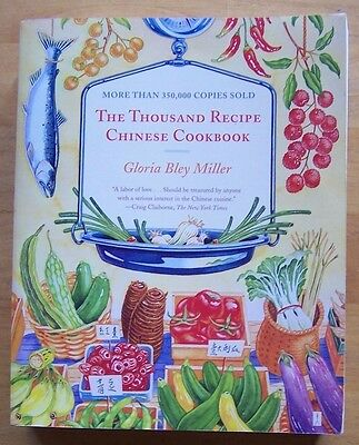 The Thousand Recipe Chinese Cookbook, Gloria Bley Miller, Soft Cover, Usedi
