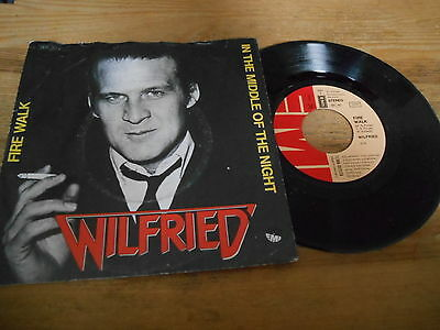 "7"" NDW Wilfried - In The Middle Of The Night / Fire Walk (2 Song) EMI Austropop"